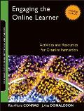 Engaging the Online Learner Activities & Resources for Creative Instruction Revised
