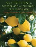 Nutrition for Foodservice and Culinary Professionals-with Wileyplus (8TH 13 Edition)
