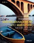 Service Management and Marketing: Managing the Service Profit Logic, 4th Edition