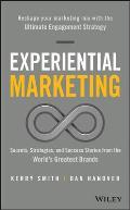 Experiential Marketing Secrets Strategies & Success Stories from the WorldAs Greatest Brands