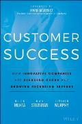 Customer Success How Innovative Companies Are Reducing Churn & Growing Recurring Revenue