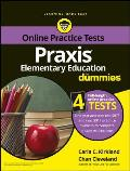 Praxis Elementary Education for Dummies: With Online Practice