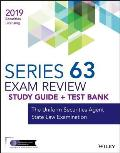 Wiley Series 63 Securities Licensing Exam Review 2019 + Test Bank: The Uniform Securities Agent State Law Examination
