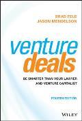 Venture Deals Be Smarter Than Your Lawyer & Venture Capitalist