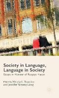Society in Language, Language in Society: Essays in Honour of Ruqaiya Hasan