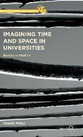 Imagining Time and Space in Universities: Bodies in Motion