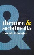 Theatre and Social Media