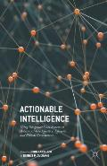 Actionable Intelligence: Using Integrated Data Systems to Achieve a More Effective, Efficient, and Ethical Government