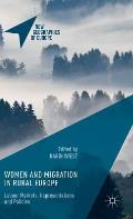 Women and Migration in Rural Europe: Labour Markets, Representations and Policies
