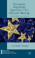 European Regulatory Agencies in Eu Decision-Making: Between Expertise and Influence