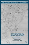 Transnational Japan as History: Empire, Migration, and Social Movements