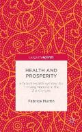 Health and Prosperity: Efficient Health Systems for Thriving Nations in the 21st Century