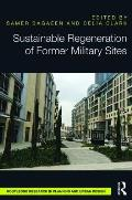 Sustainable Regeneration of Former Military Sites