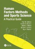 Human Factors Methods and Sports Science: A Practical Guide
