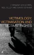 Victimology: Victimisation and Victims' Rights