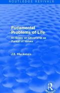 Fudamental Problems of Life: An Essay on Citizenship as Pursuit of Values