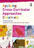 Applying Cross-Curricular Approaches Creatively