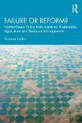Failure or Reform?: Market-Based Policy Instruments for Sustainable Agriculture and Resource Management