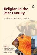Religion in the 21st Century: Challenges and Transformations