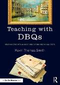 Teaching with Dbqs: Helping Students Analyze Nonfiction and Visual Texts
