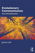Evolutionary Communication: An Introduction