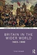 Britain in the Wider World: 1603-1800
