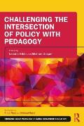 Challenging the Intersection of Policy with Pedagogy