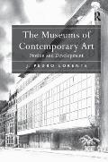 The Museums of Contemporary Art: Notion and Development