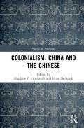 Colonialism, China and the Chinese: Amidst Empires