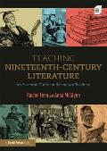 Teaching Nineteenth-Century Literature: An Essential Guide for Secondary Teachers