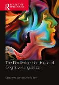 The Routledge Handbook of Cognitive Linguistics