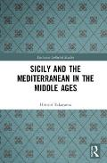 Sicily and the Mediterranean in the Middle Ages