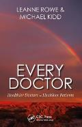 Every Doctor: Healthier Doctors = Healthier Patients