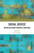Social Justice: Interdisciplinary Inquiries from India