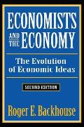 Economists and the Economy: The Evolution of Economic Ideas