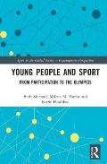 Young People and Sport: From Participation to the Olympics