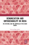 Renunciation and Untouchability in India: The Notional and the Empirical in the Caste Order
