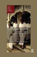 Indian Sisters: A History of Nursing and the State, 1907-2007