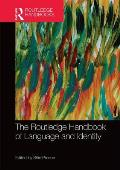The Routledge Handbook of Language and Identity