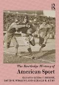 The Routledge History of American Sport