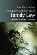 Commonwealth Caribbean Family Law: Husband, Wife and Cohabitant