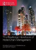 The Routledge Handbook of Hotel Chain Management