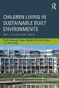 Children Living in Sustainable Built Environments: New Urbanisms, New Citizens