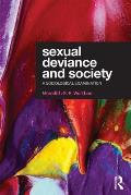 Sexual Deviance & Society A Sociological Examination