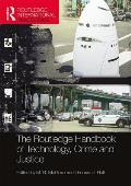 The Routledge Handbook of Technology, Crime and Justice