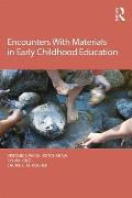 Encounters With Materials In Early Education