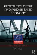 Geopolitics of the Knowledge-Based Society (Regions and Cities)