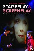 Stage-Play and Screen-Play: The Intermediality of Theatre and Cinema