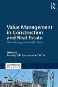Value Management in Construction and Real Estate: Methodology and Applications