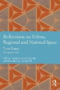 Reflections on Urban, Regional and National Space: Three Essays